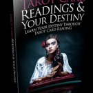 Tarot Card Readings And Your Destiny - Ebook