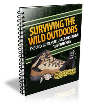 Surviving The Wild Outdoors - Ebook