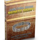 Learn To Heal Through Magnetic Therapy - Ebook