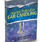 Healing Through Ear Candling - Ebook