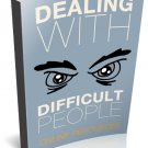 Dealing With Difficult Peoples - Ebook