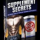 Supplement Secrets – An Inside Look At Supplements - Ebook