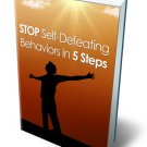 Stop Self-Defeating Behaviors In 5 Steps - eBook