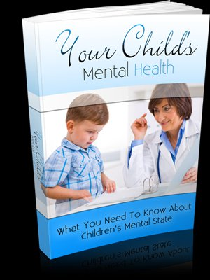 Your Childs Mental Health - eBook