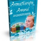 Aromatherapy Arsenal -  Knowledge For Healing With Aromatherapy - Ebook
