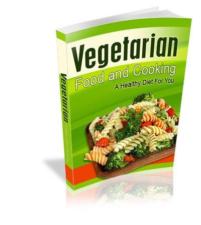 Vegetarian Food and Cooking - Ebook