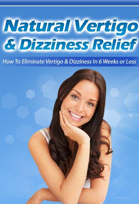 Natural Vertigo & Dizziness Relief - Ebook