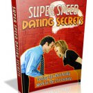 Super Speed Dating Secrets - Ebook