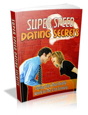 Super Speed Dating Secrets - Ebook