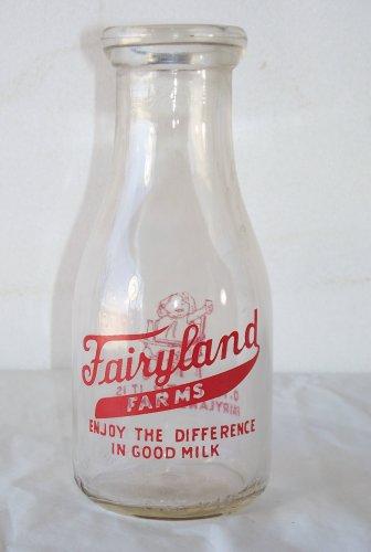 Fairyland Farms one pint usd and empty milk bottle
