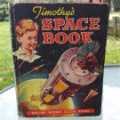 Timothy's Space Book by Maurice Allward 1961 Antique Children's Book