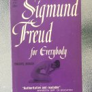 Sigmund Freud for Everybody by Rachel Baker 1955 Vintage Paperback Psycology Book