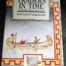 "Autographed Copy of ""Traders In Time"" by Janie Lynn Panagopoulos"