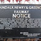"""Dundalk, Newry & Greenore Railway"" Cast Iron Hanging ""Notice"" Plaque"