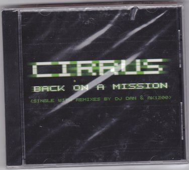 Back on a Mission [Single] by Cirrus CD 1998 - Brand New
