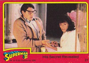 His Secret Revealed - 1980 Superman II Comic Trading Card #27