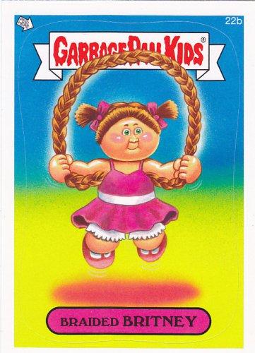 Braided Britney - Garbage Pail Kids Trading Card #22b