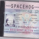 Resident Alien by Spacehog CD 1995 - Like New