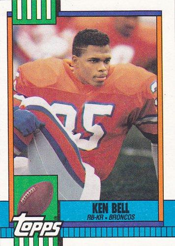 Ken Bell - Broncos 1990 Topps Football Trading Card #44