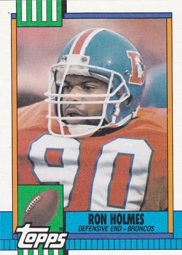 Ron Holmes - Broncos 1990 Topps Football Trading Card #31