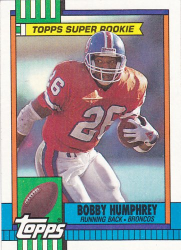 Bobby Humphrey - Broncos 1990 Topps Super Rookie Football Trading Card #32