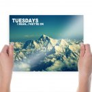 Tuesday Weekdays  Poster 24x18 inch