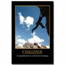 CHALLENGE Motivational Quote Poster Mountain Climber 32x24