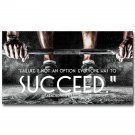 Succeed Arnold Schwarzenegger Bodybuilding Motivational Quote Art Poster 32x24