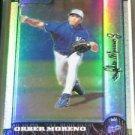 1999 Bowman Chrome Refractor Orber Moreno Rookie Card