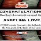 ANGELINA LOVE - 2009 TRISTAR TNA Impact GREEN Autograph #09 of 10 made wwe