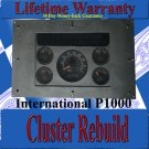 INTERNATIONAL P1000 INSTRUMENT CLUSTER REPAIR SERVICE READ LISTING