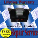 TOYOTA TACOMA COMPASS TEMP INFO CENTER REPAIR SERVICE READ LISTING