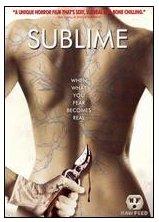 Sublime on DVD; 2007 Thriller; Tom Cavanagh, Kathleen York