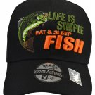 Life is So Simple Eat & Sleep FISH hat sport fishing any fishing hat for DAD