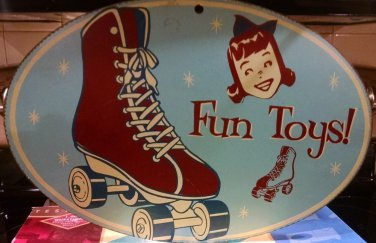 "Vintage ""Fun Toys"" Metal Sign retro skates"