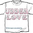 T-shirt Your Name in UDDER LOVE cows, #2 - (youth & Adult Sm - xLg)