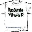 T-shirt, BEER Contains Vitamin P - (youth & Adult Sm - xLg)