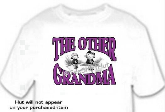 T-shirt , The OTHER GRANDMA  - (youth & Adult Sm - xLg)