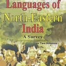 Languages Of North-Eastern India: A Survey, Vol.2