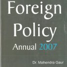 Foreign Policy Annual 2007 (1 January 2006 To 30 June 2006), Part I