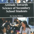 Attitude Towards Science Of Secondary School Students (Pod)