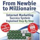 Make Money From Newbie To Millionaire Full-4 Ebooks To