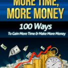 More Time More Money - Make 100$ A Day