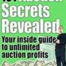 101 Auction Secrets To Unlimited Auction Profits