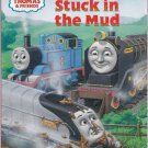 THOMAS & FRIENDS STUCK IN THE MUD - PB Step 1 Grades PreK-K (Acceptable / Readers)