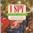 I SPY Santa Claus - PB Level 1 Grades PreK - 1 (Acceptable / Readers)