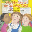 THE MYSTERY OF THE MISSING TOOTH - PB Level 1 Preschool-1st Grade (Acceptable / Readers)