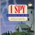 I SPY Lightning In The Sky - PB Level 1 Grades PreK - 1 (Good / Gently Used)