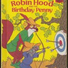 Disney's World Of Reading ROBIN HOOD AND THE BIRTHDAY PENNY (HC) (Acceptable/Readers)