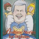 NEWT GINGRICH'S BEDTIMESTORIES FOR ORPHANS (HC) 0787105783 (Acceptable/Readers)